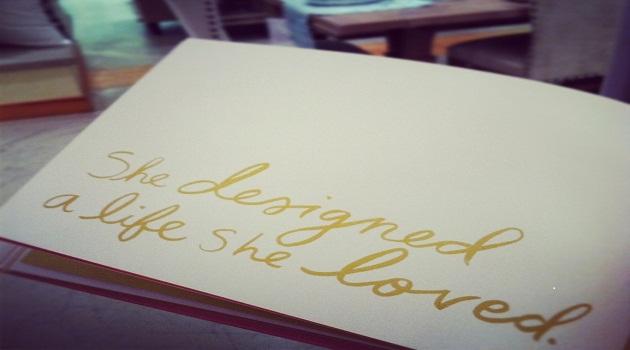 she designed a life...