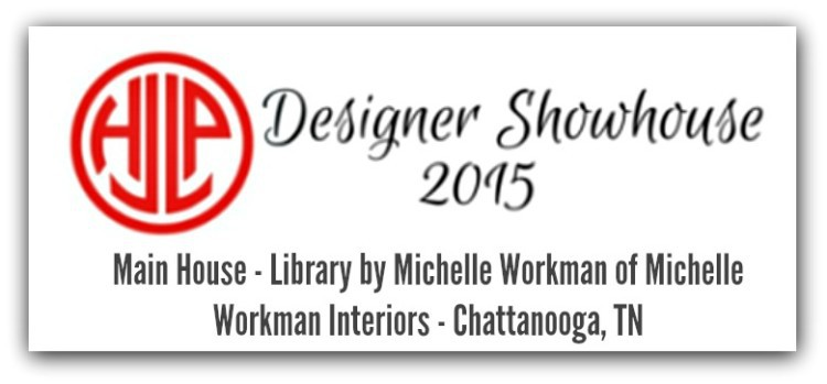 JLHPShowhouse badge for feature post - Michelle Workman for Wesley Hall