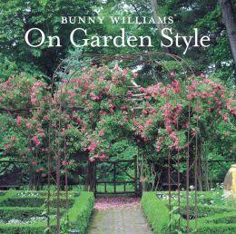 BUNNY WILLIAMS - GARDEN STYLE book