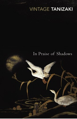 The book In Praise of Shadows by Japanese author, Juni'chiro Tanizaki.