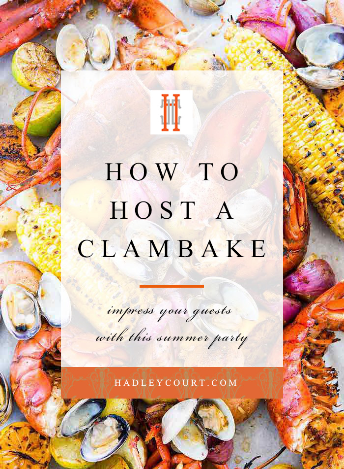 how to host a clambake lobster boil party. Click to read our tips for this summer entertaining party