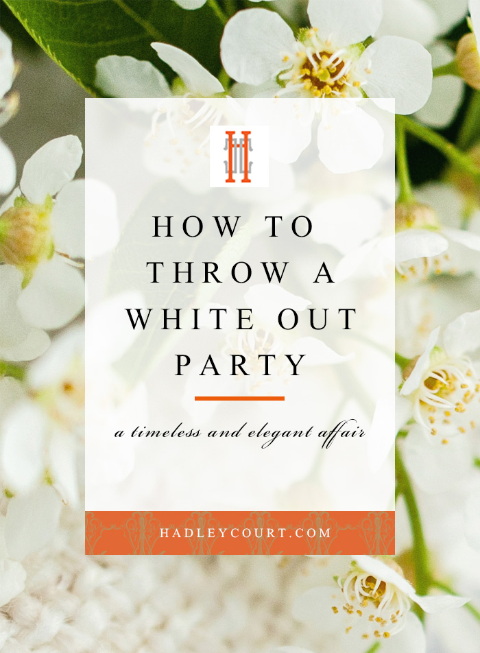 How to throw a white out party, get our tips on hosting this timeless and elegant affair