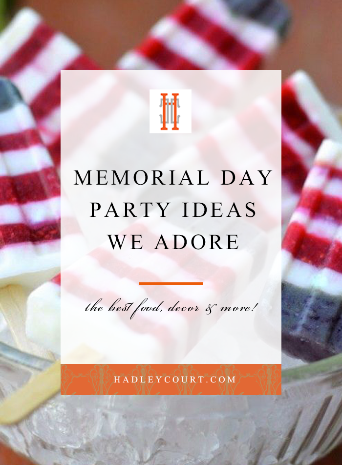 Memorial Day party ideas we adore