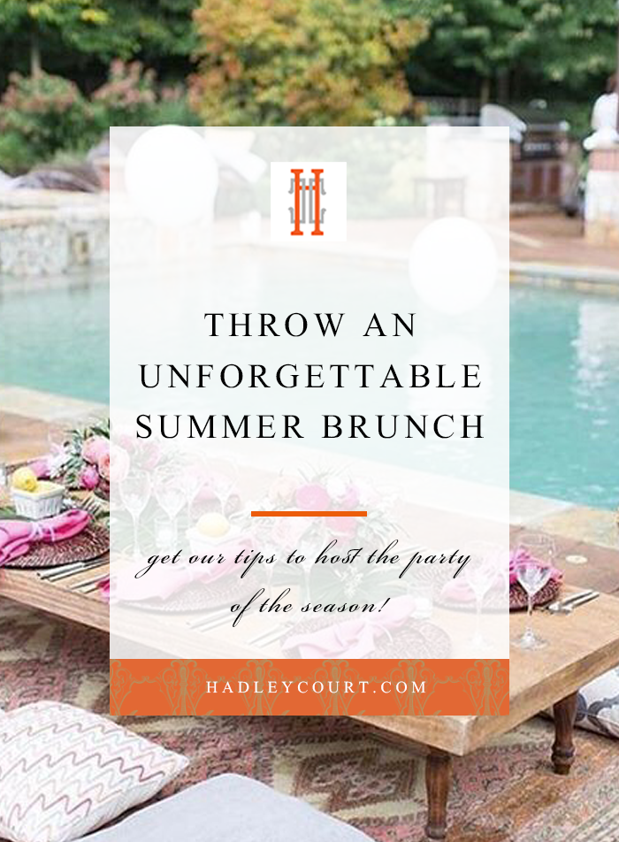 how to host a spectacular summer brunch