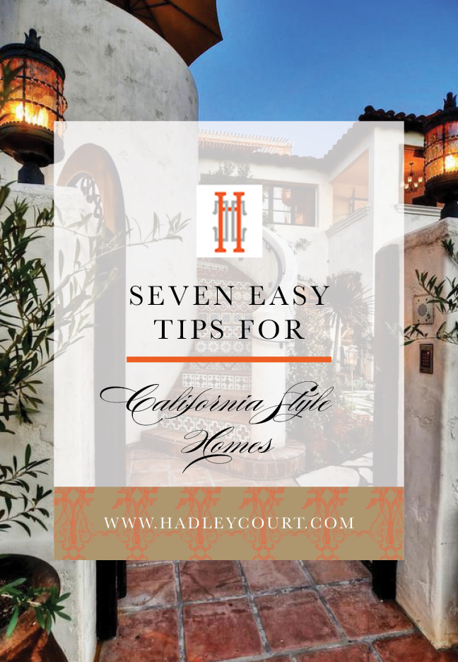 Seven Easy Tips for California Style Homes