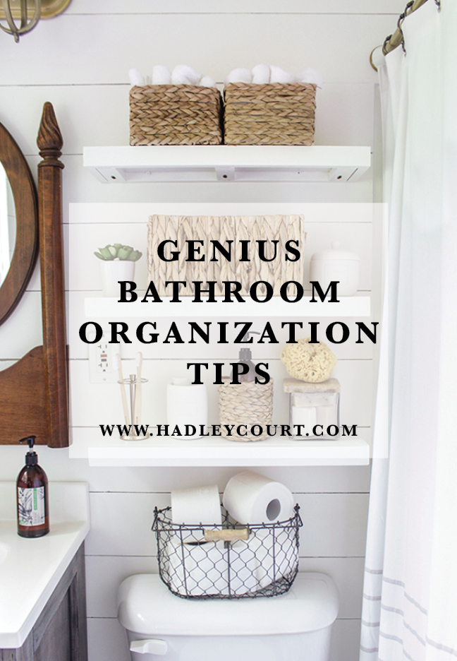 Genius Bathroom Organization Tips - Hadley Court